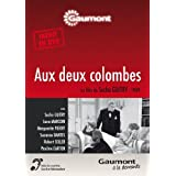 Aux deux colombespar Sacha Guitry