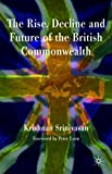 Rise, Decline and Future of the British Commonwealth