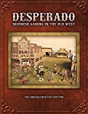 img - for Desperado; Skirmish Gaming in the Old West; The Knuckleduster Edition book / textbook / text book