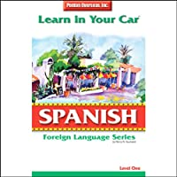 Learn in Your Car: Spanish, Level 1 audio book