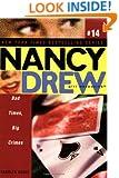 Bad Times, Big Crimes (Nancy Drew: All New Girl Detective #14)