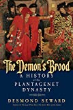 img - for The Demon's Brood: A History of the Plantagenet Dynasty book / textbook / text book