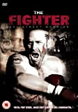 The Fighter [DVD] [2008]