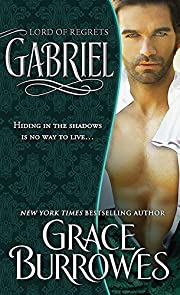 Gabriel: Lord of Regrets (The Lonely Lords Book 5)