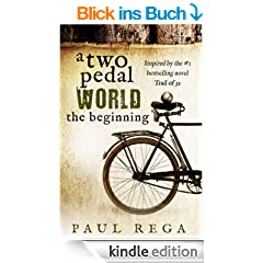 A Two Pedal World: The Beginning (Book #1) (English Edition)