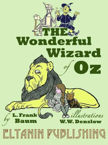 L. Frank Baum, The Wonderful Wizard of Oz
