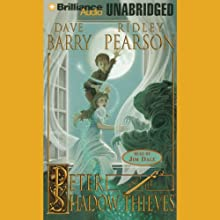 Peter and the Shadow Thieves: The Starcatchers, Book 2 Audiobook by Dave Barry, Ridley Pearson Narrated by Jim Dale