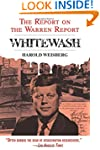 Whitewash: The Report on the Warren R...