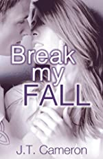 Break My Fall (No Limits)