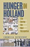 img - for Hunger in Holland by Fuykschot, Cornelia (1995) Hardcover book / textbook / text book