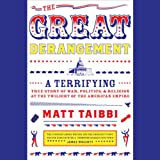 img - for The Great Derangement: A Terrifying True Story of War, Politics, and Religion at the Twilight of the American Empire book / textbook / text book