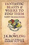 Fantastic Beasts and Where to Find Them: Comic Relief Edition by Rowling. J. K. ( 2009 ) Paperback