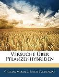img - for Versuche Uber Pflanzenhybriden (German Edition) book / textbook / text book