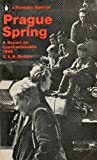 Prague Spring  a report on Czechoslovakia 1968