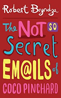The Not So Secret Emails Of Coco Pinchard by Robert Bryndza ebook deal