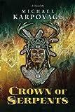 Crown of Serpents (The Tununda Mysteries Book 1)