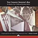 The Chimney Sweeper's Boy (       UNABRIDGED) by Barbara Vine Narrated by Jenny Sterlin