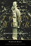John Muir: Rediscovering America