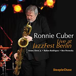 Ronnie Cuber - Live At JazzFest Berlin - Amazon.com Music