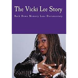 The Vicki Lee Story Documentary