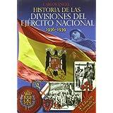 Historia de las divisiones del ejercito nacional (1936-1939)