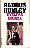 Eyeless in Gaza (Flamingo Modern Classics)