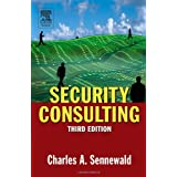 Security Consulting, Third Edition ~ Charles A. Sennewald