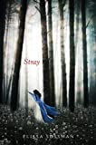 Stray (Four Sisters Book 1)