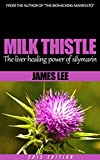 Milk Thistle - The liver-healing power of silymarin