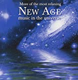 More Of The Most Relaxing New Age Music In The Universe [2 CD]