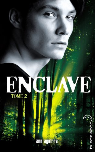 Enclave, Tome 2 : Salvation 51ncPLLAWcL._