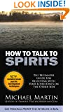 YOU Can Talk to Spirits!: The Practical Guide For Do it Yourself Spirit Communication