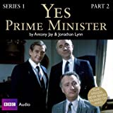 Yes Prime Minister: Series 1, Part 2 (BBC Audio)