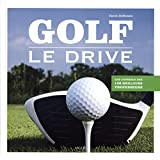 Golf : Le drive