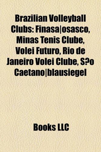 brazilian-volleyball-clubs-finasa-osasco-minas-tenis-clube-volei-futuro-rio-de-janeiro-volei-clube-s