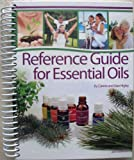 Reference Guide for Essential Oils Hard Cover 2013