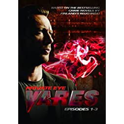 Private Eye Vares: Episodes 1-3