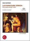 Letteratura greca. Ediz. riforma. Con espansione online. Per il Liceo classico: 2