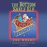 The Bottom Shelf Elf