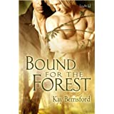 Bound for the Forest (The Greenwood Book 1)by Kay Berrisford