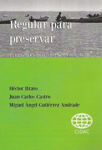 regulate-to-preserve-the-chapala-lake-as-a-water-bank-regular-para-preservar-el-lago-de-chapala-como