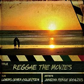 Reggae The Movies - Lovers Cover Collection