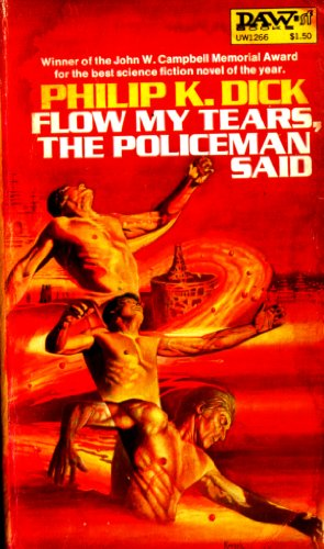 Flow My Tears the Policeman Said [Mass Market Paperback] by Dick, Philip K.