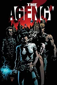 The Agency (Agency (Top Cow Productions)) Paul Jenkins and Kyle Hotz