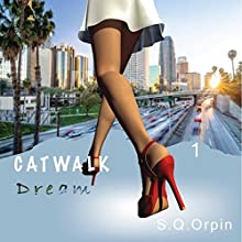 Catwalk Dream Audiobook by S Q Orpin Narrated by Cassandra Reyna