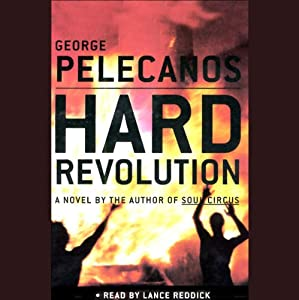 Hard Revolution | [George Pelecanos]