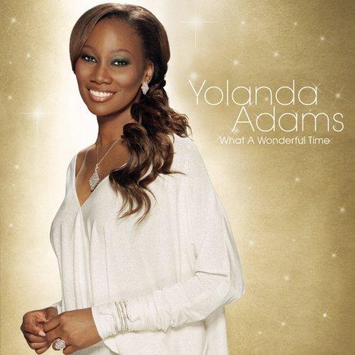 Yolanda Adams - What a Wonderful Time - Zortam Music