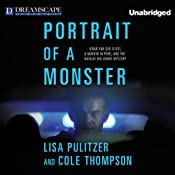 Portrait of a Monster: Joran van der Sloot, a Murder in Peru, and the Natalee Holloway Mystery | [Lisa Pulitzer, Cole Thompson]