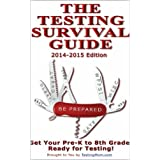 The Testing Survival Guide for OLSAT � Test, CogAT � Test, KBIT TM-2, Test ITBS � Test, WPPSI TM Test, GATE Test, Stanford-Binet � Test and More ~ Testing Mom LLC
