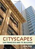 img - for Cityscapes: San Francisco and its Buildings book / textbook / text book